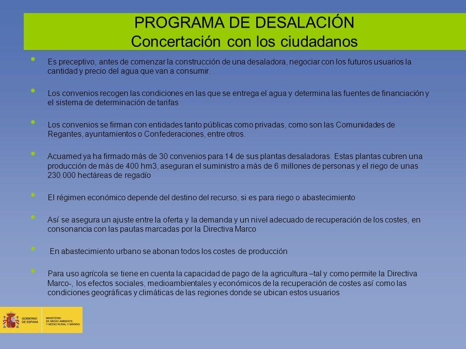 PROGRAMA DE DESALACIÓN Concertación con los ciudadanos