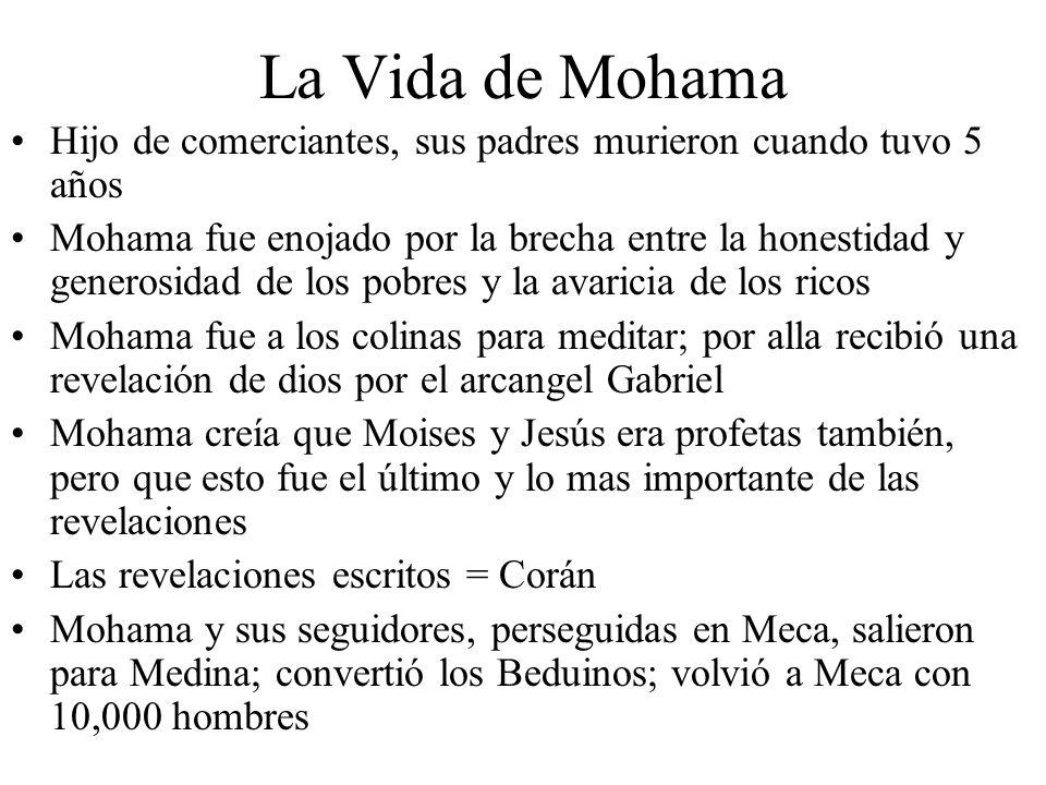 La Vida de Mohama Hijo de comerciantes, sus padres murieron cuando tuvo 5 años.