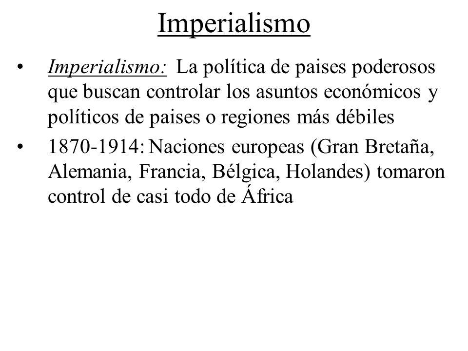 ImperialismoImperialismo: La política de paises poderosos que buscan controlar los asuntos económicos y políticos de paises o regiones más débiles.