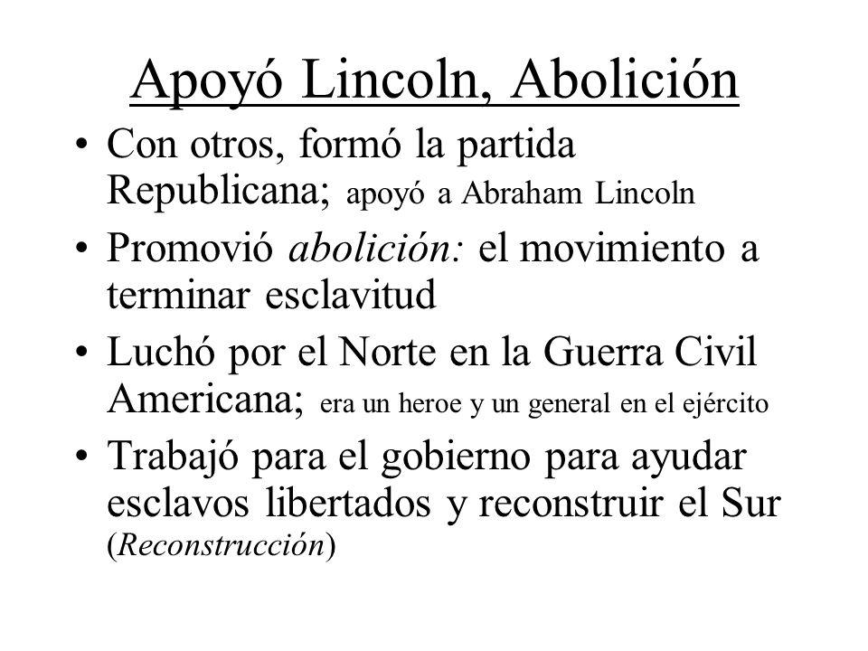 Apoyó Lincoln, Abolición