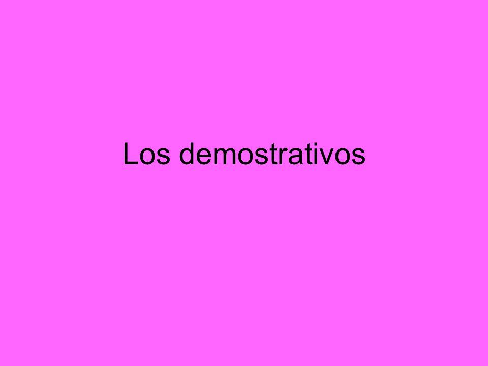 Los demostrativos
