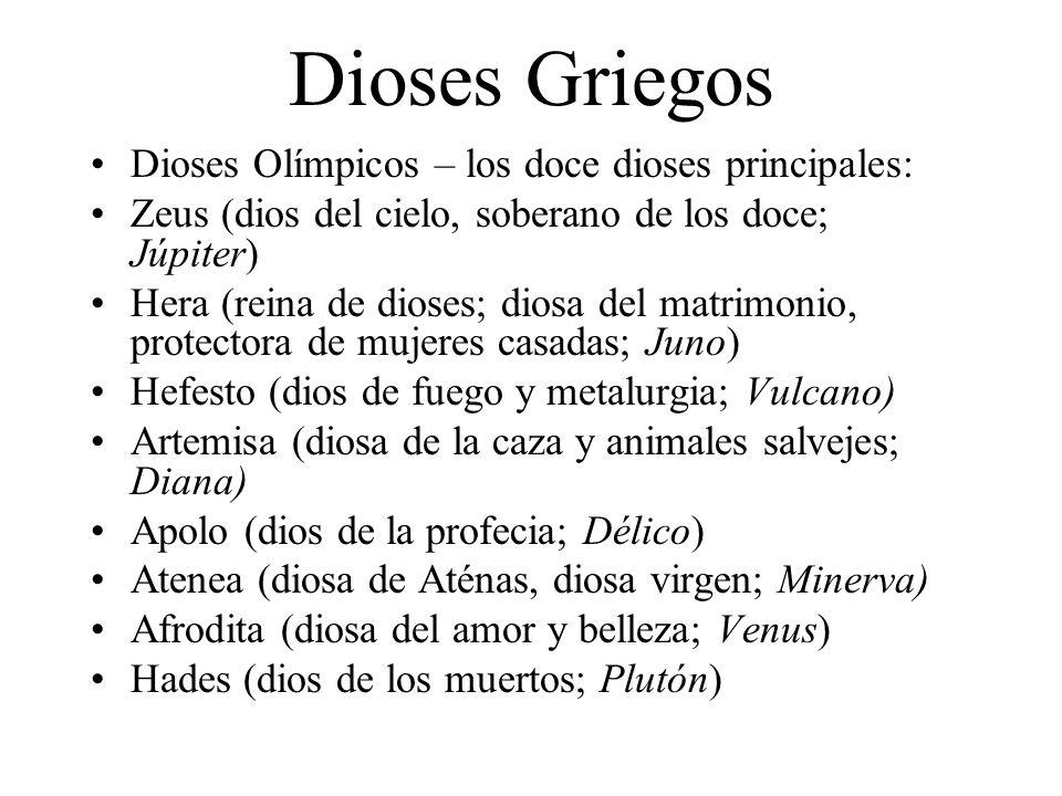 Dioses Griegos Dioses Olímpicos – los doce dioses principales: