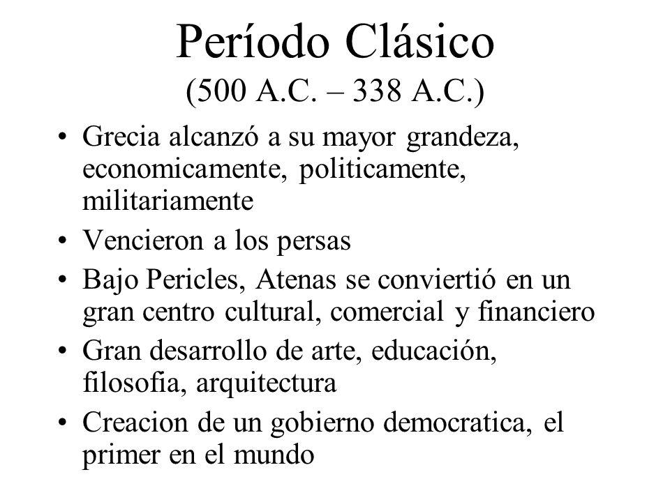 Período Clásico (500 A.C. – 338 A.C.)