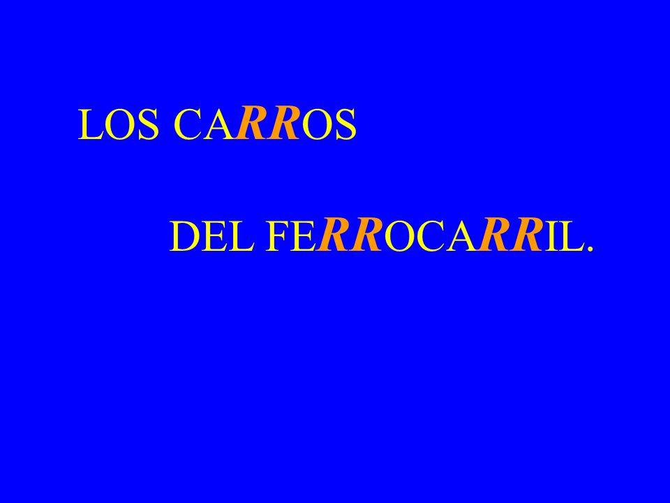 LOS CARROS DEL FERROCARRIL.