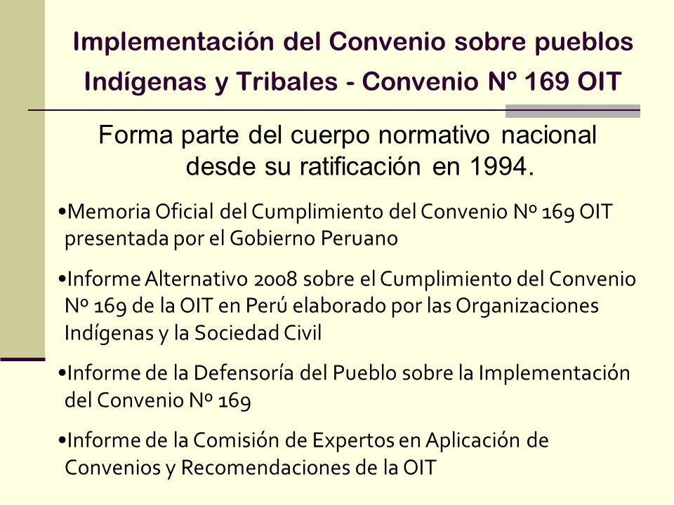 Implementación del Convenio sobre pueblos Indígenas y Tribales - Convenio Nº 169 OIT