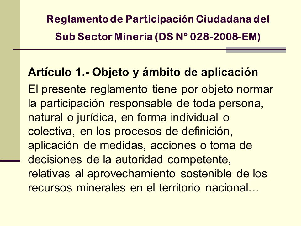 Artículo 1.- Objeto y ámbito de aplicación