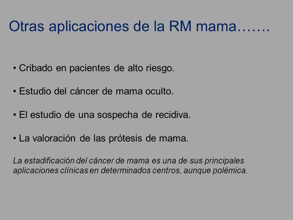 Otras aplicaciones de la RM mama…….