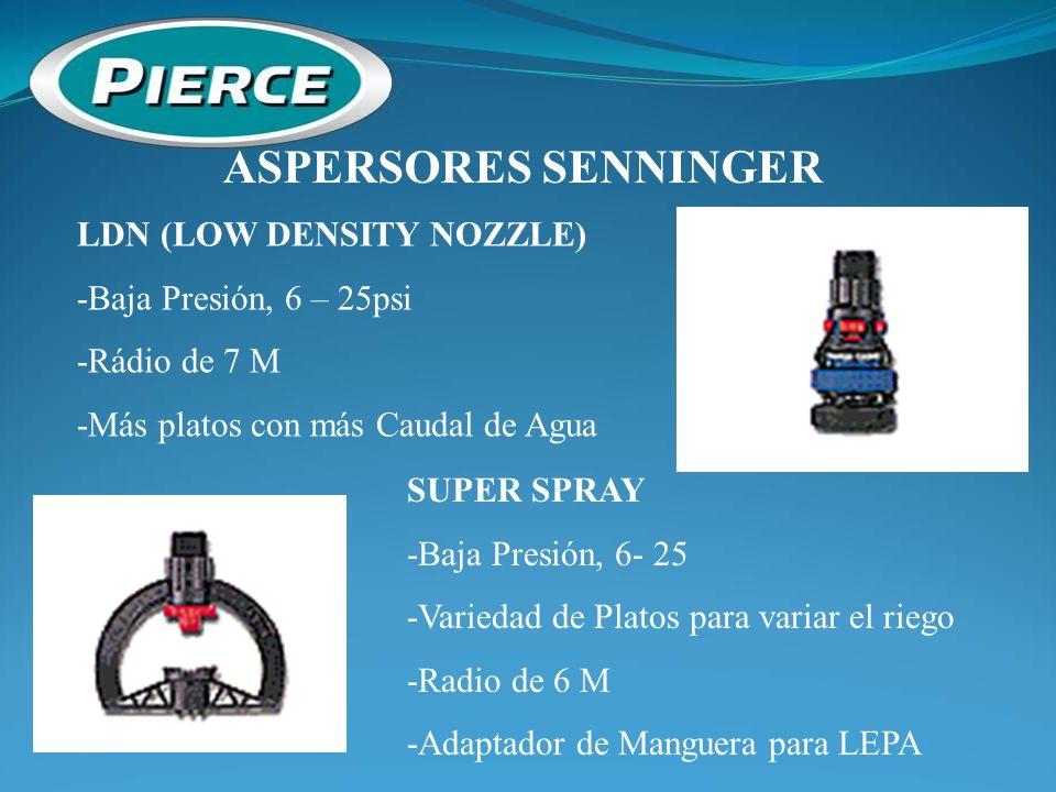 ASPERSORES SENNINGER LDN (LOW DENSITY NOZZLE) -Baja Presión, 6 – 25psi