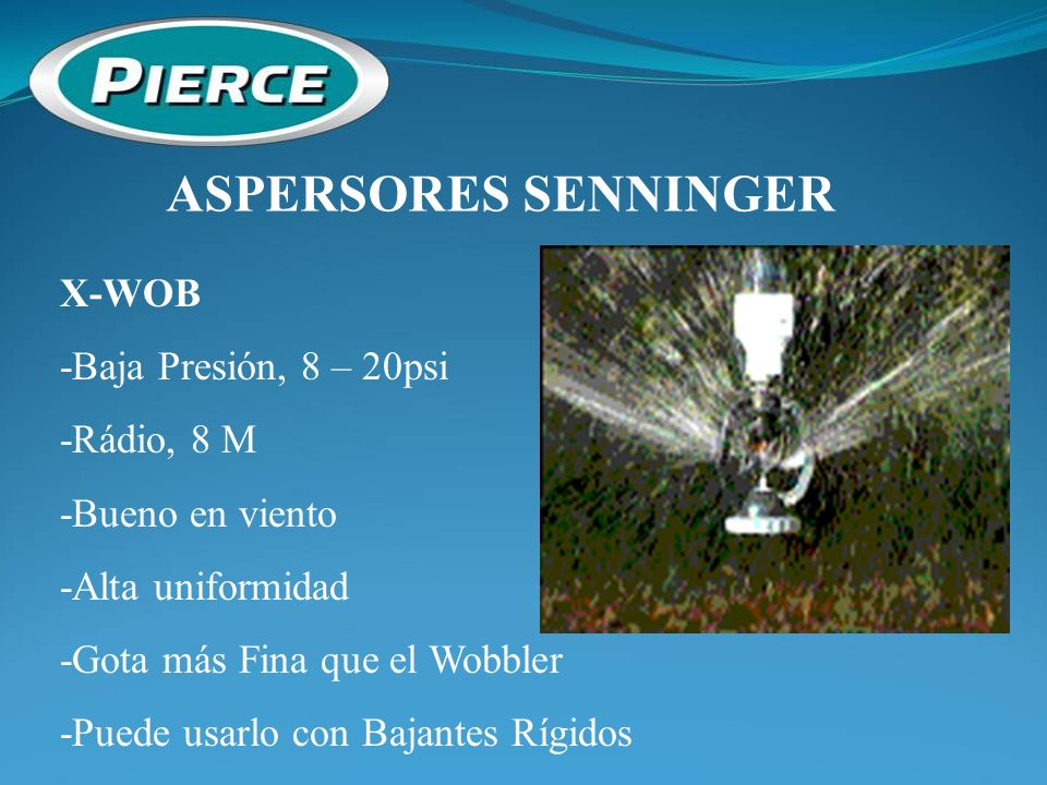 ASPERSORES SENNINGER X-WOB -Baja Presión, 8 – 20psi -Rádio, 8 M