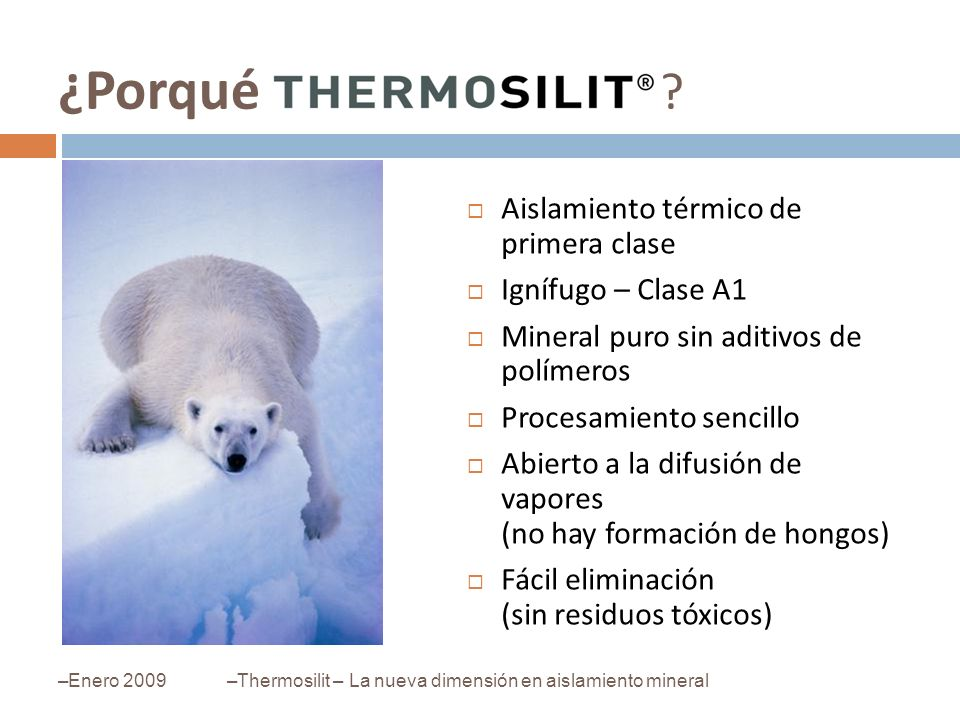 ¿Porqué Aislamiento térmico de primera clase Ignífugo – Clase A1