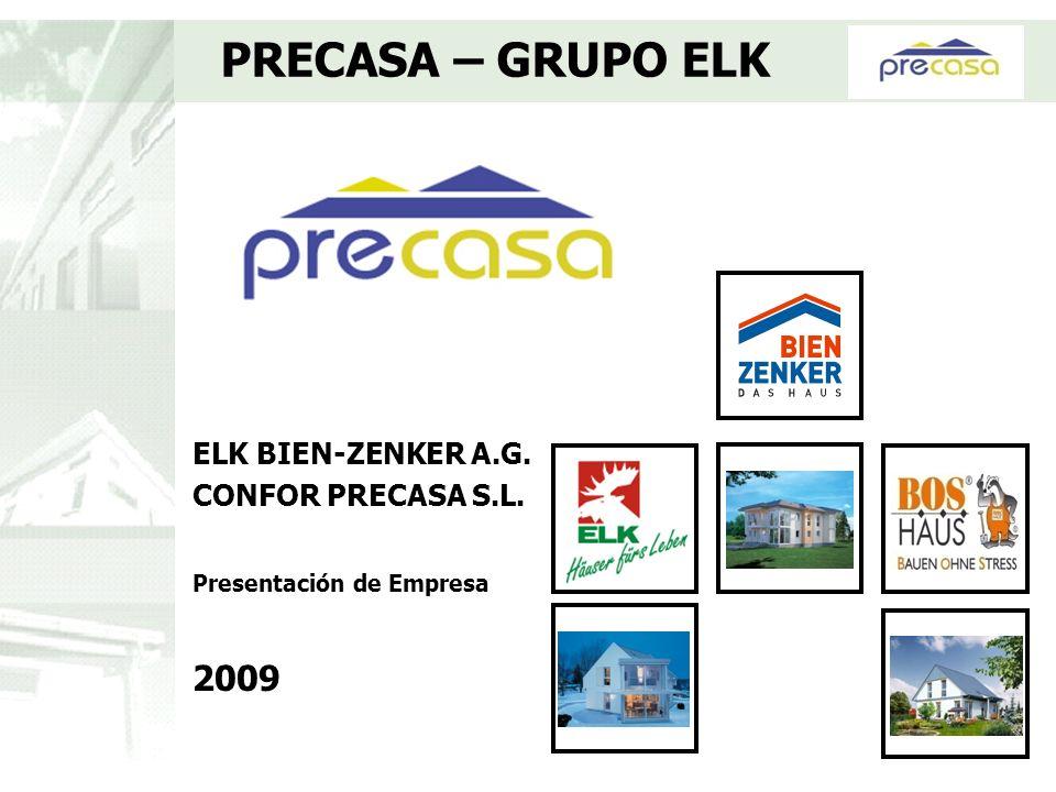 ELK BIEN-ZENKER A.G. CONFOR PRECASA S.L. Presentación de Empresa 2009