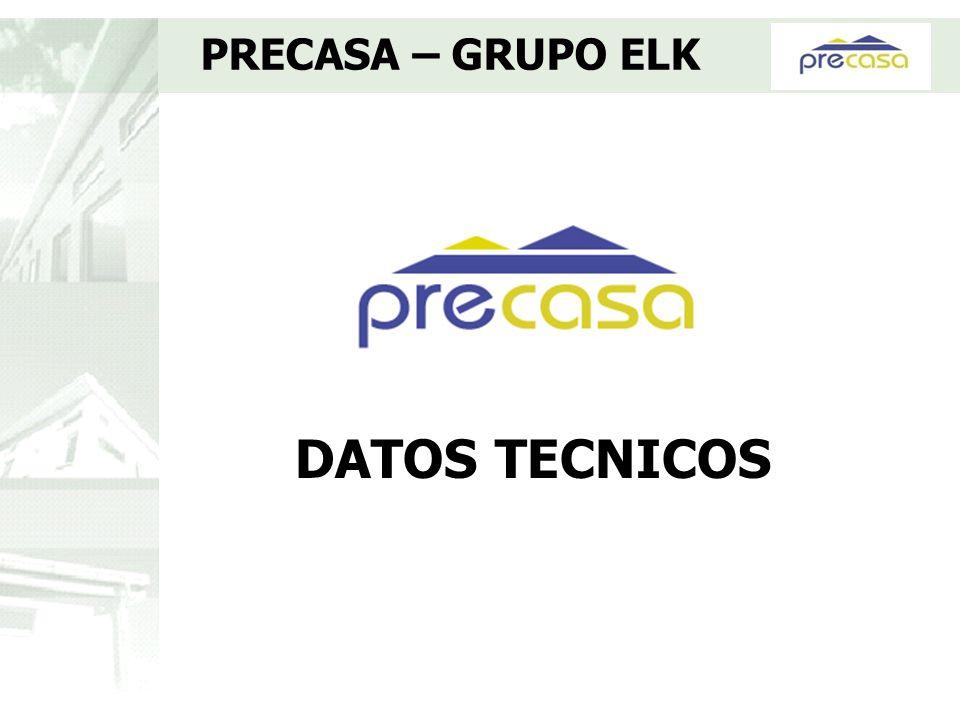 PRECASA – GRUPO ELK DATOS TECNICOS