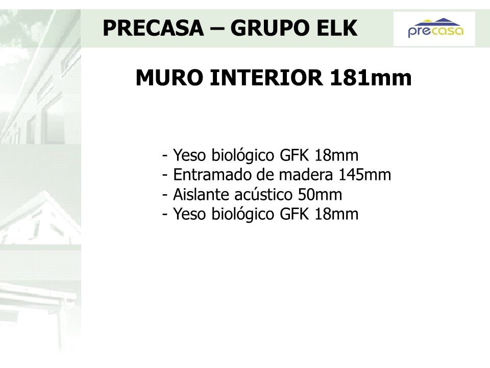 PRECASA – GRUPO ELK MURO INTERIOR 181mm - Yeso biológico GFK 18mm