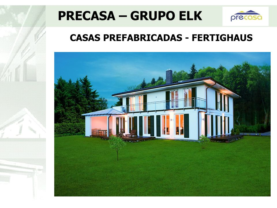 CASAS PREFABRICADAS - FERTIGHAUS