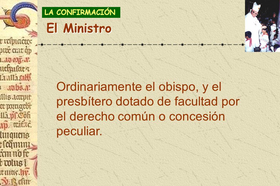 LA CONFIRMACIÓNEl Ministro.
