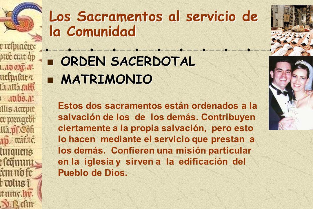 Los Sacramentos al servicio de la Comunidad