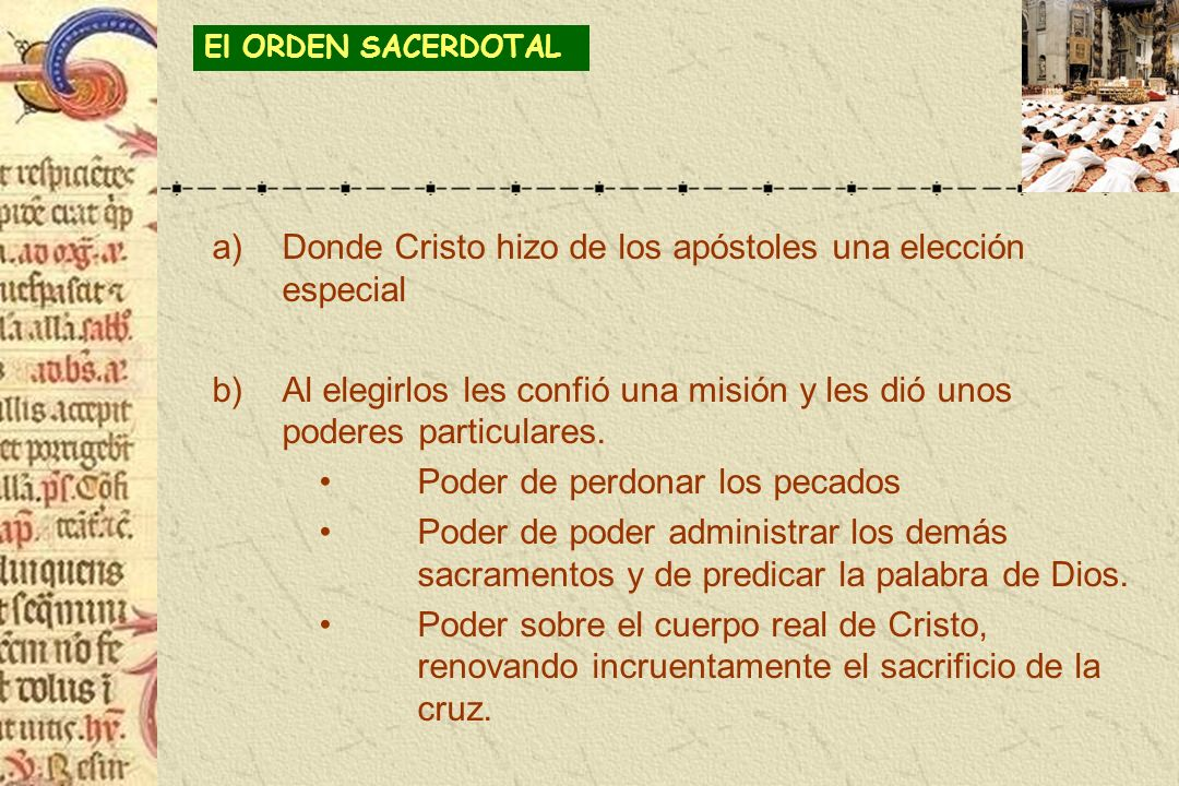 Donde Cristo hizo de los apóstoles una elección especial