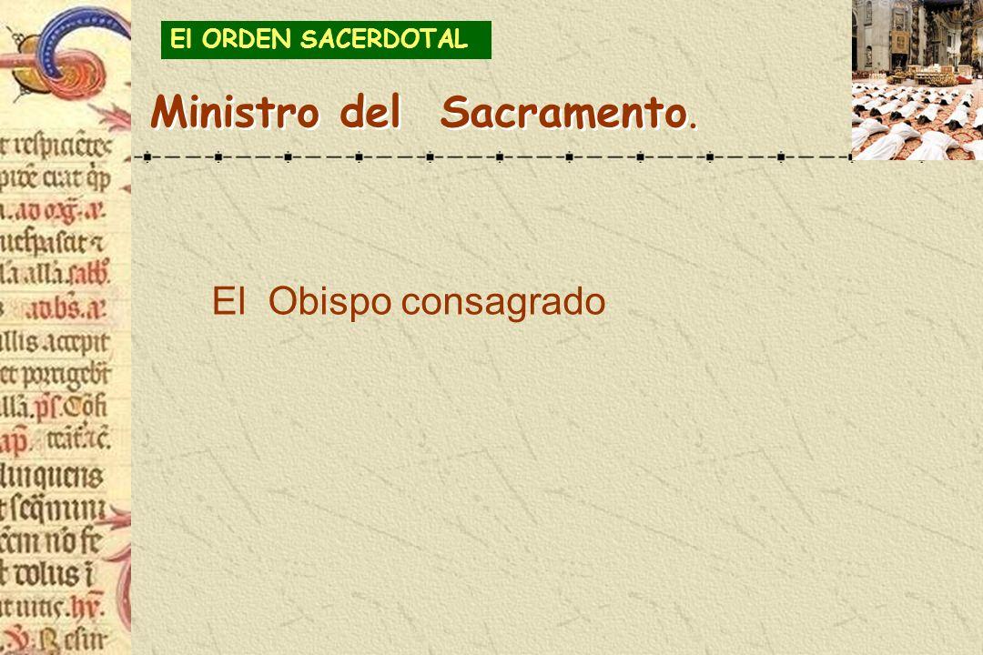 Ministro del Sacramento.