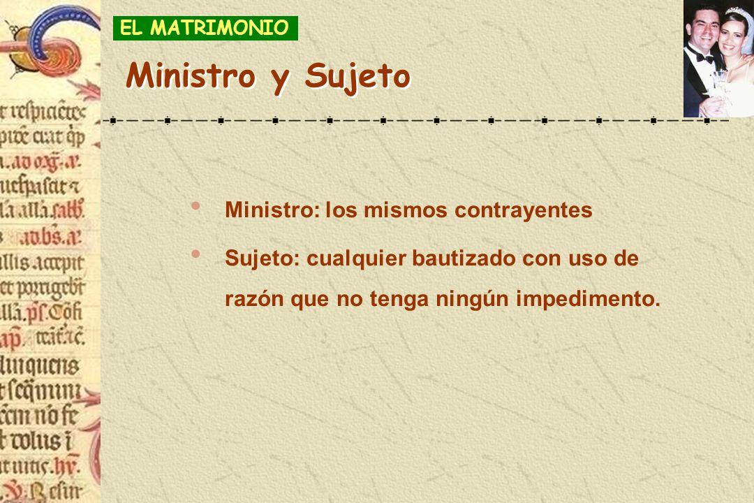 Ministro y Sujeto Ministro: los mismos contrayentes