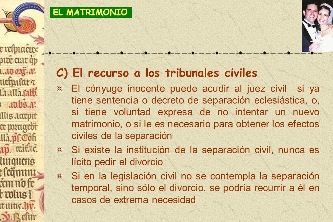 C) El recurso a los tribunales civiles