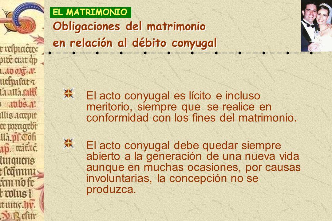 Obligaciones del matrimonio en relación al débito conyugal