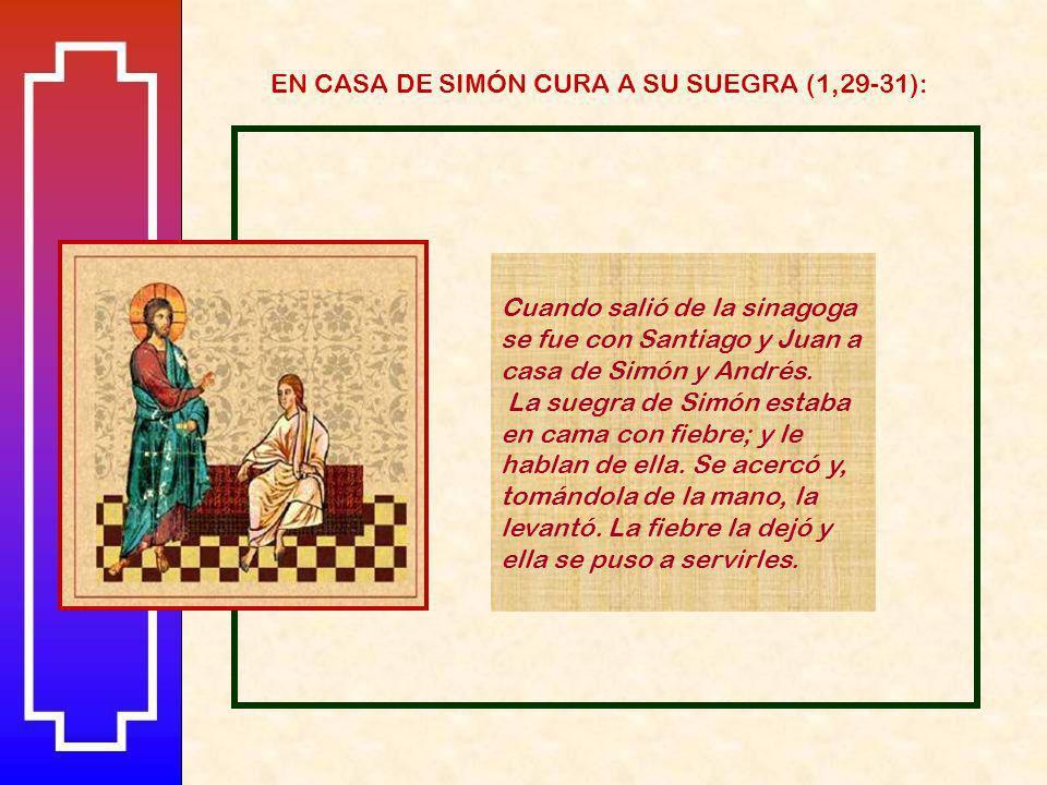 EN CASA DE SIMÓN CURA A SU SUEGRA (1,29-31):
