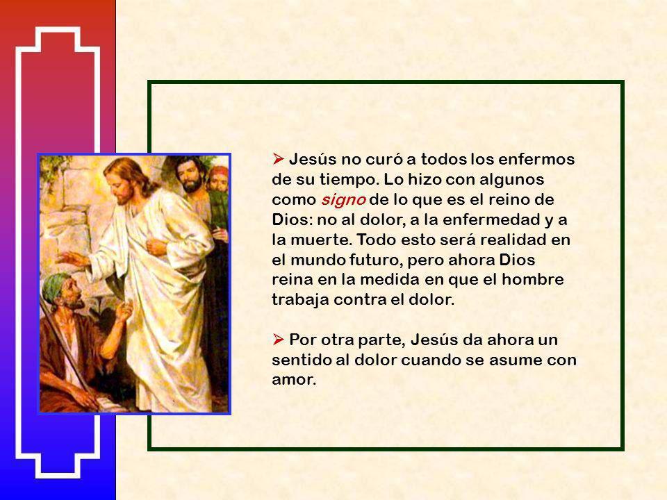  Jesús no curó a todos los enfermos de su tiempo