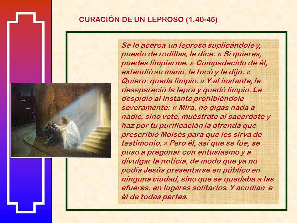 CURACIÓN DE UN LEPROSO (1,40-45)