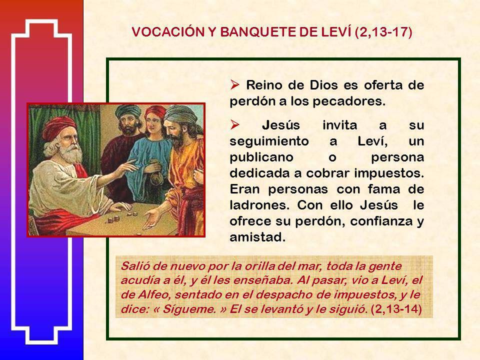 VOCACIÓN Y BANQUETE DE LEVÍ (2,13-17)