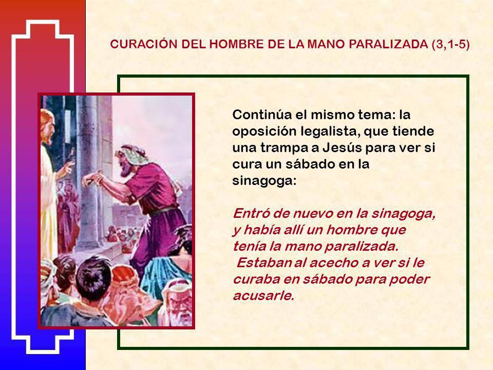 CURACIÓN DEL HOMBRE DE LA MANO PARALIZADA (3,1-5)