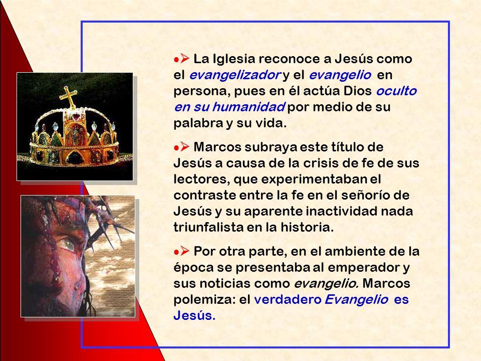  La Iglesia reconoce a Jesús como el evangelizador y el evangelio en persona, pues en él actúa Dios oculto en su humanidad por medio de su palabra y su vida.