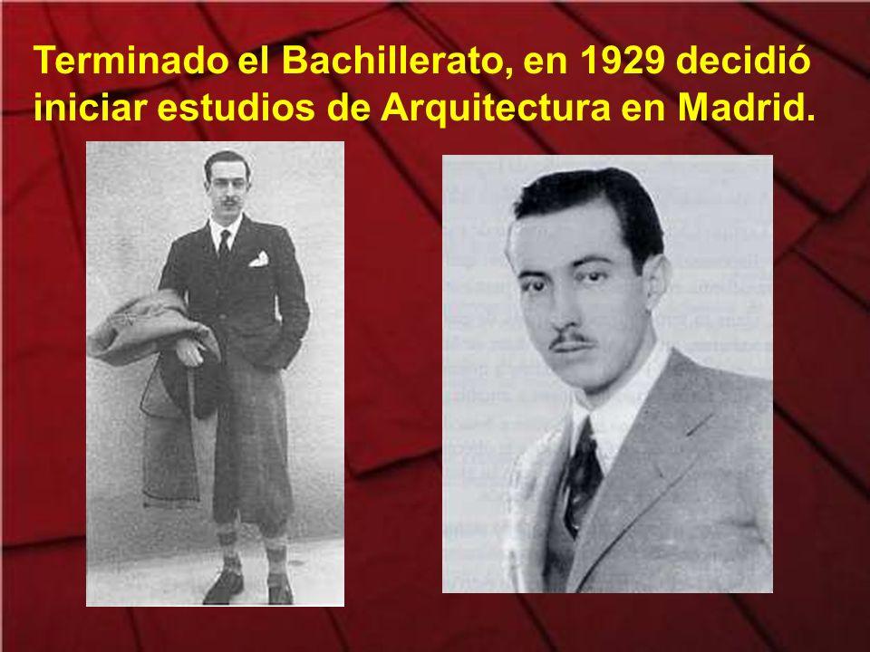 Terminado el Bachillerato, en 1929 decidió iniciar estudios de Arquitectura en Madrid.