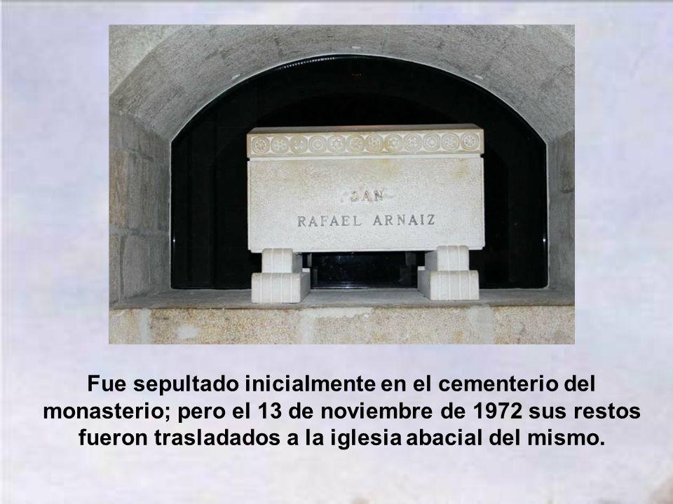 Fue sepultado inicialmente en el cementerio del monasterio; pero el 13 de noviembre de 1972 sus restos fueron trasladados a la iglesia abacial del mismo.