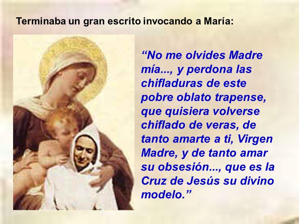 Terminaba un gran escrito invocando a María: