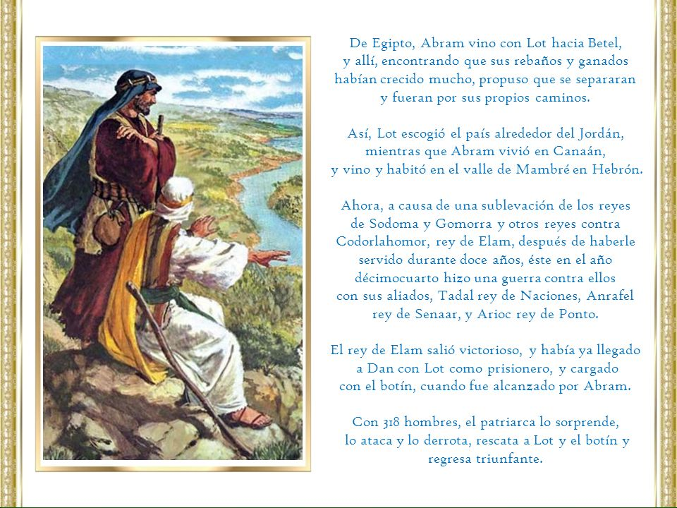 De Egipto, Abram vino con Lot hacia Betel,