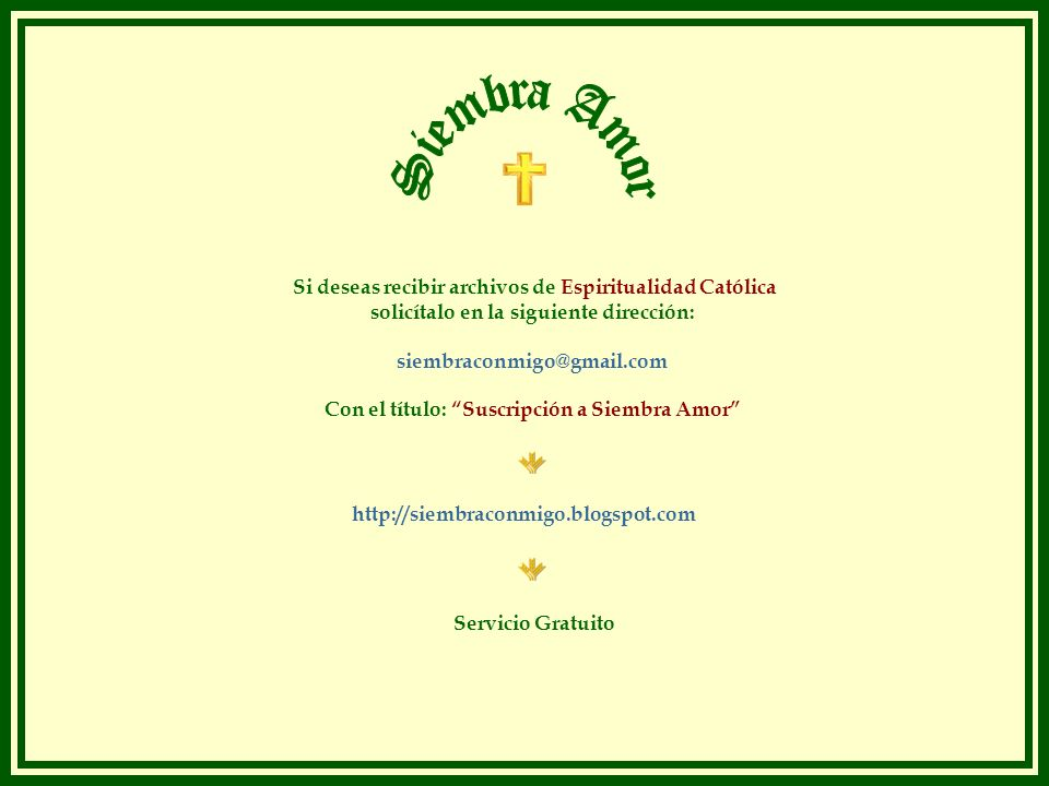 Si deseas recibir archivos de Espiritualidad Católica