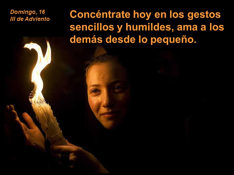 Domingo, 16 III de Adviento.