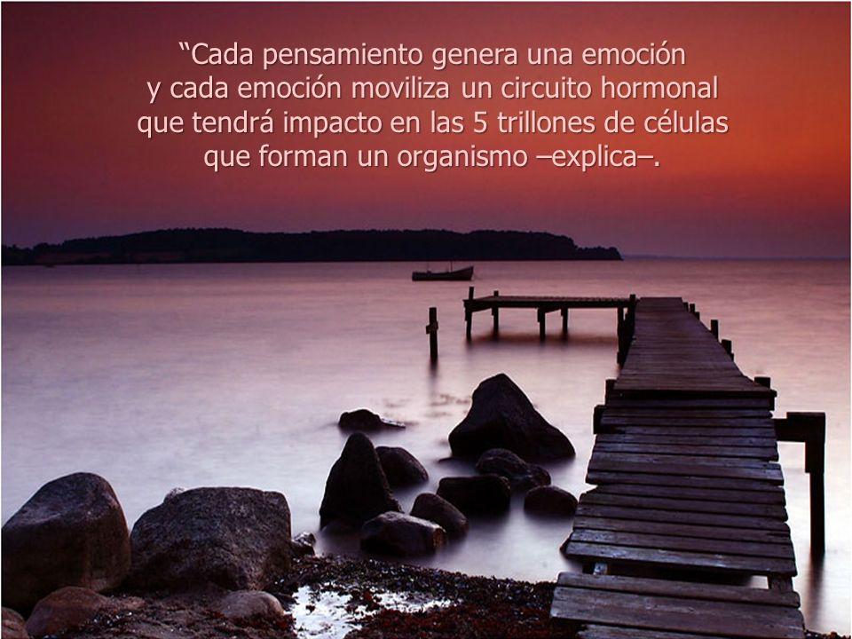 Cada pensamiento genera una emoción
