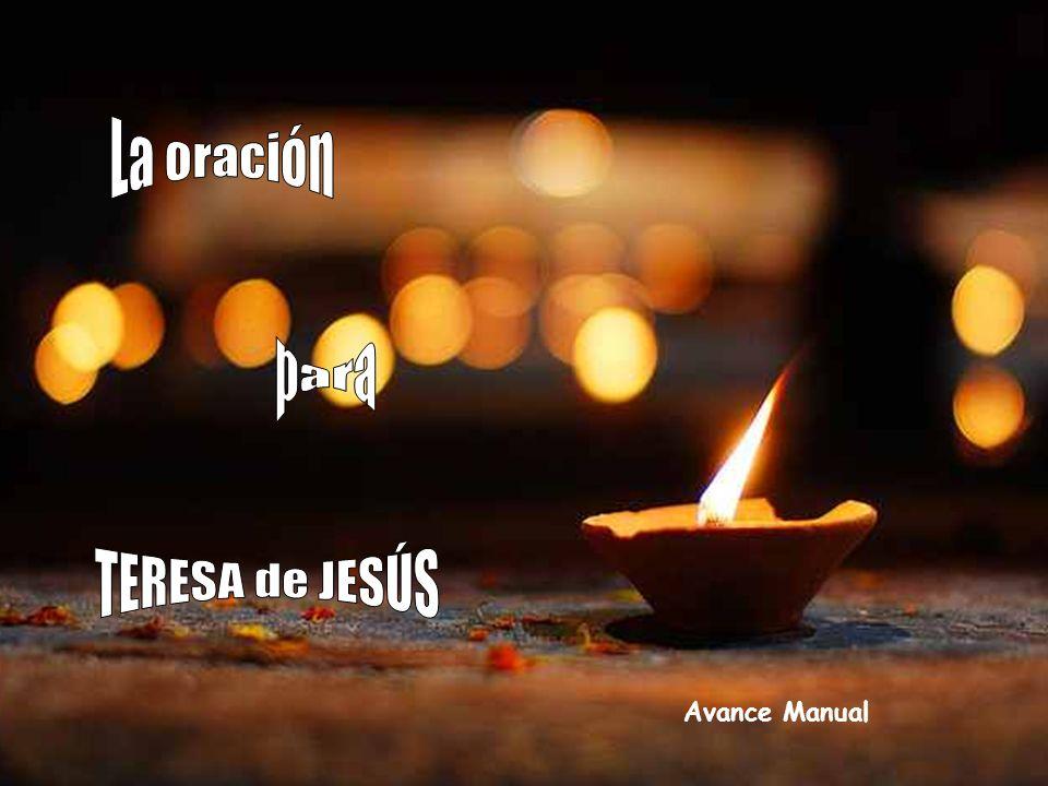 La oración para TERESA de JESÚS Avance Manual