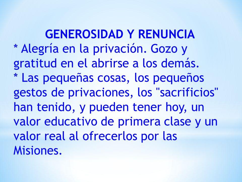 GENEROSIDAD Y RENUNCIA