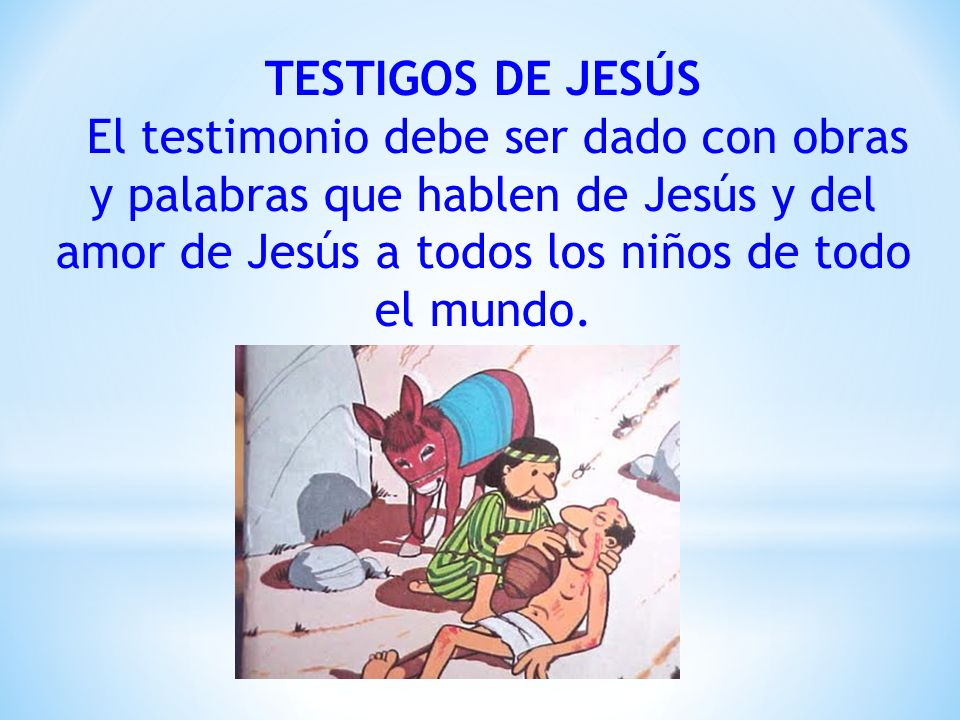 TESTIGOS DE JESÚS.