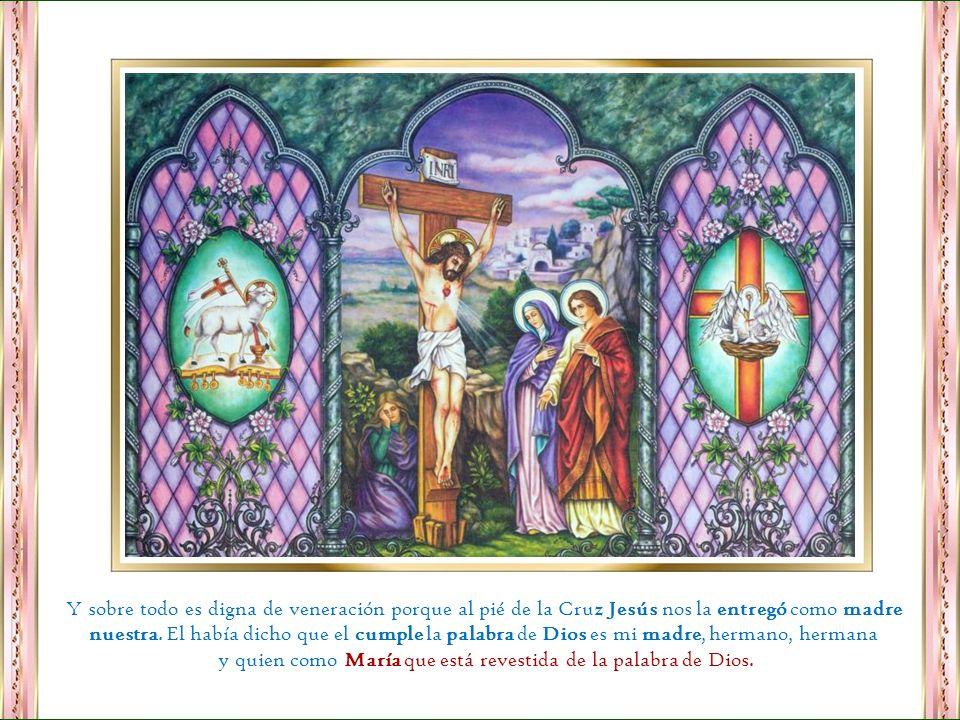 y quien como María que está revestida de la palabra de Dios.