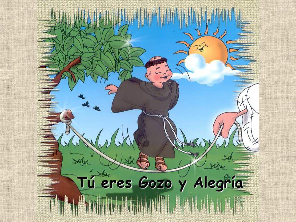 Tú eres Gozo y Alegría