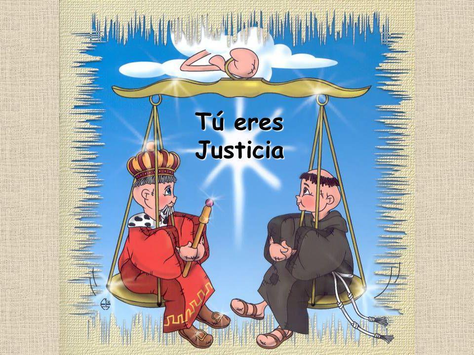 Tú eres Justicia