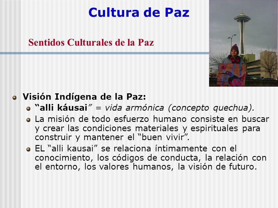 Cultura de Paz Sentidos Culturales de la Paz
