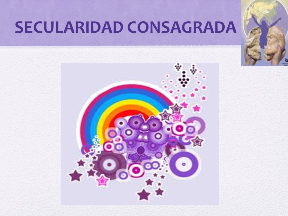 SECULARIDAD CONSAGRADA
