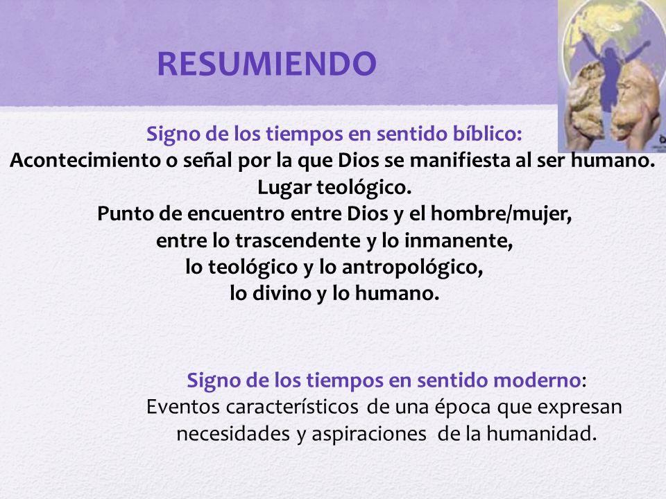 RESUMIENDO Signo de los tiempos en sentido bíblico:
