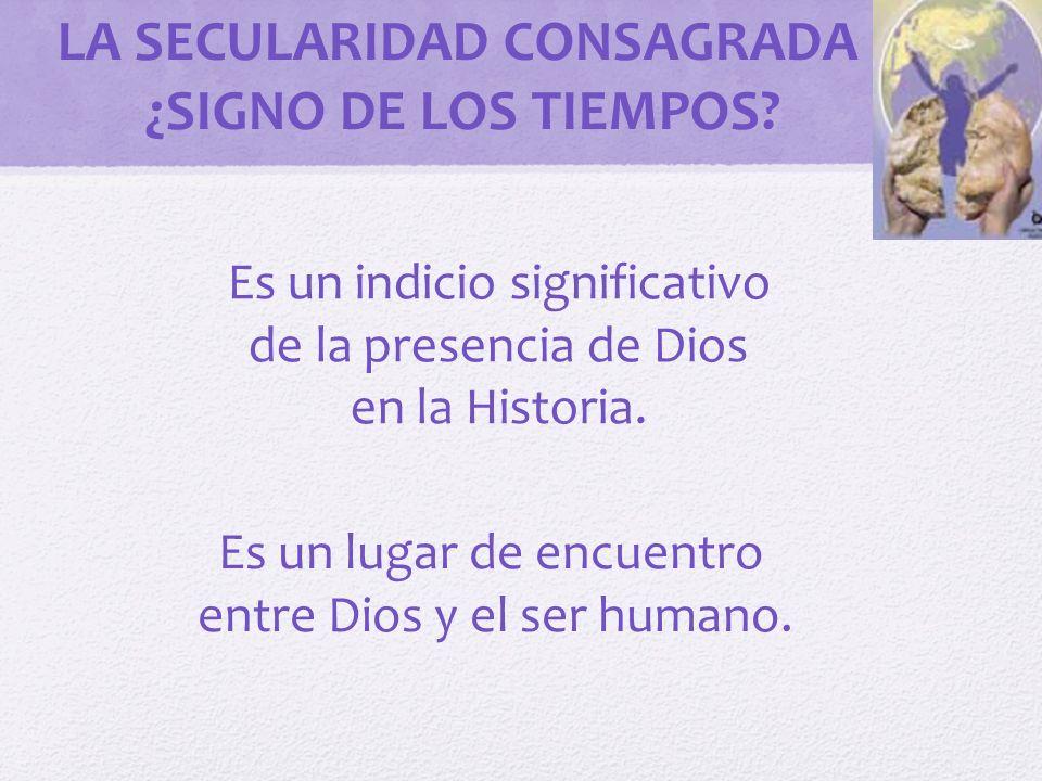 LA SECULARIDAD CONSAGRADA