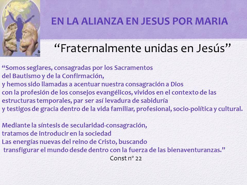Fraternalmente unidas en Jesús