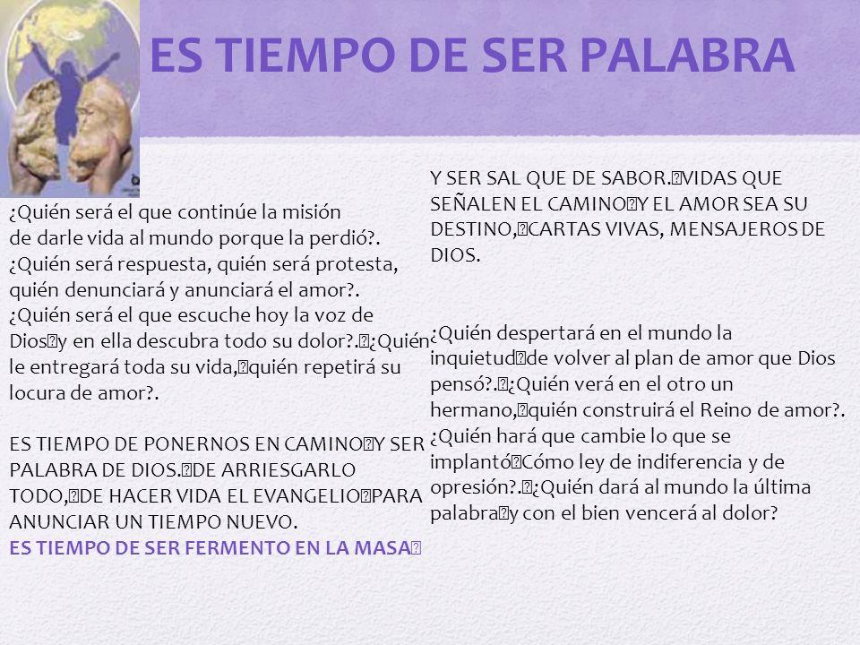 ES TIEMPO DE SER PALABRA